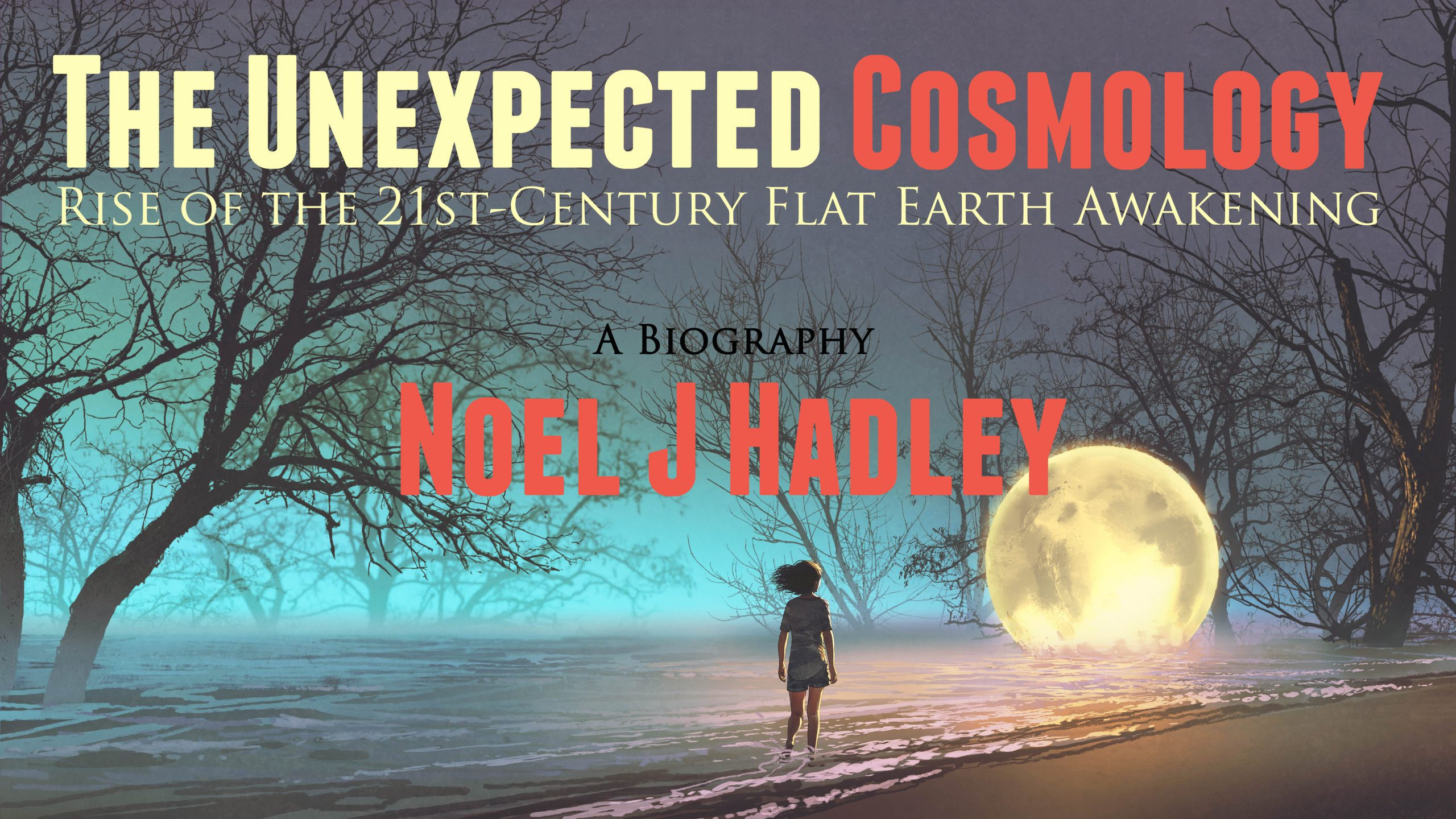 THE UNEXPECTED COSMOLOGY | Trailer, Premiere, and Sale!